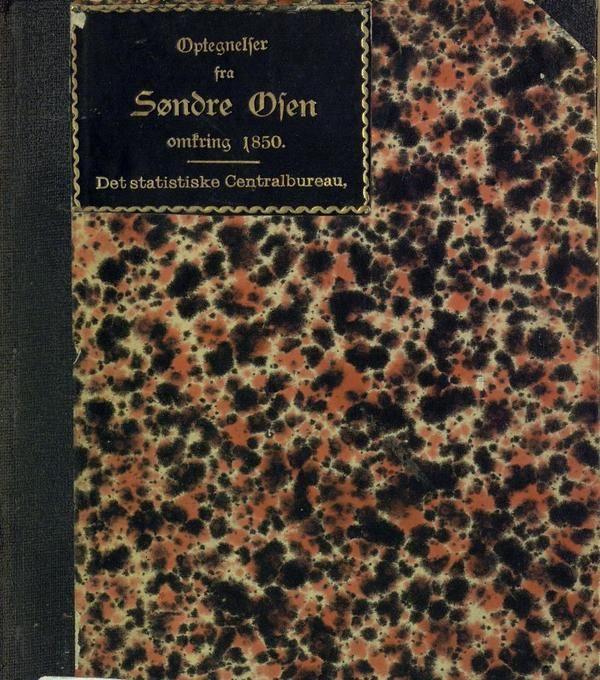 Optegnelser fra Søndre Osen over Forholde i Tidsrummet omkring 1850