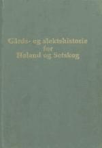 Gårds- og slektshistorie for Høland og Setskog
