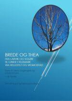 Brede og Thea fra Larvik og Solør til Lunde i Telemark via Hellesylt og Vigmostad