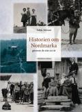 Historien om Nordmarka : gjennom de siste 200 år