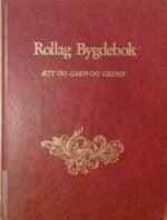 Rollag bygdebok : ætt og gard og grend