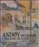 Andøy bygdebok,  Fra Omd til Andøy