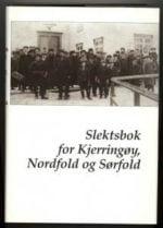 Slektsbok for Kjerringøy, Nordfold, Sørfold