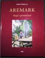 Aremark : bygd i grenseland