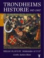 Trondheims historie : 997-1997