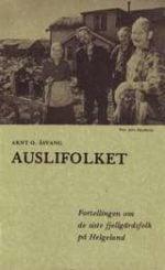 Auslifolket : fortellingen om de siste fjellgårdsfolk på Helgeland