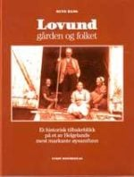 Lovund : gården og folket : et historisk tilbakeblikk på et av Helgelands mest markante øysamfunn