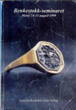 Benkestokk-seminaret : Meløy 14-15 august 1999