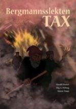 Bergmannsslekten Tax