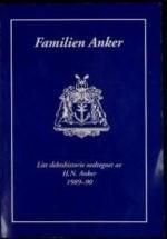 Familien Anker : litt slektshistorie