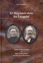 Ei Høyland-slekt fra Lyngdal