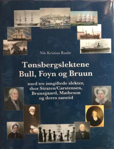 """Forsiden av """"Tønsbergslektene Bull, Foyn og Bruun"""""""