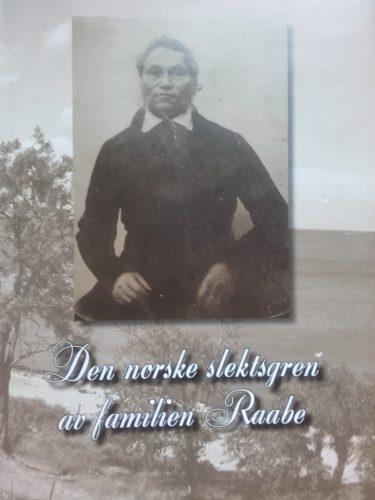 """Forsiden av """"Den norske slektsgren av familien Raabe"""""""